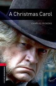 A Christmas Carol (Oxford Bookworms Stage 3) by Clare West, Jennifer Bassett, Tricia Hedge, Charles Dickens
