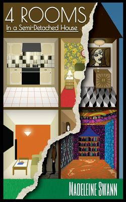 4 Rooms in a Semi-detached House by Madeleine Swann, Bill Purnell