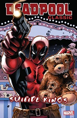 Deadpool Classic, Vol. 14: Suicide Kings by Mike Benson