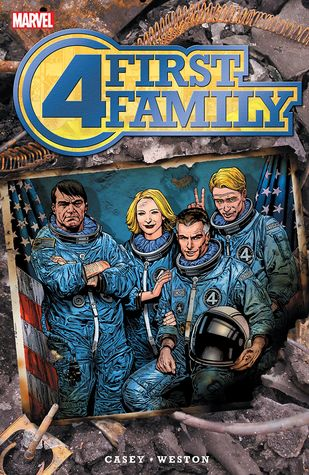 Fantastic Four: First Family by Chris Weston, Joe Casey