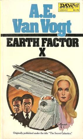 Earth Factor X by A.E. van Vogt