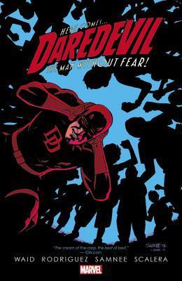Daredevil by Mark Waid, Vol. 6 by Matteo Scalera, Mark Waid, Javier Rodriguez, Chris Samnee