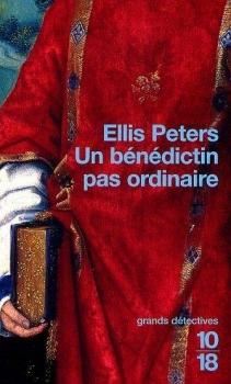 Un bénédictin pas ordinaire by Ellis Peters