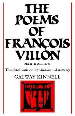 The Poems of François Villon by François Villon, Galway Kinnell