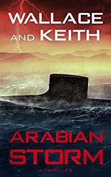 Arabian Storm by George Wallace, Don Keith