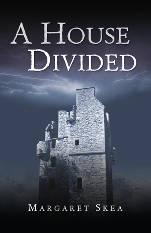 A House Divided by Margaret Skea