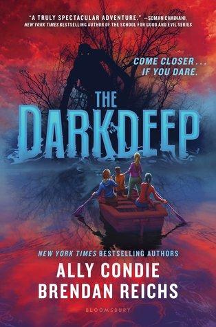The Darkdeep by Brendan Reichs, Ally Condie