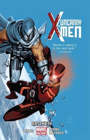 Uncanny X-Men, Volume 2: Broken by Frazer Irving, Brian Michael Bendis, Tim Townsend, Kris Anka, Chris Bachalo