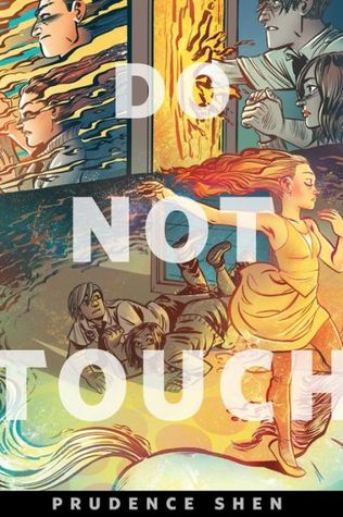 Do Not Touch by Prudence Shen