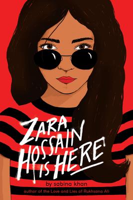 Zara Hossain Is Here by Scholastic, Sabina Khan