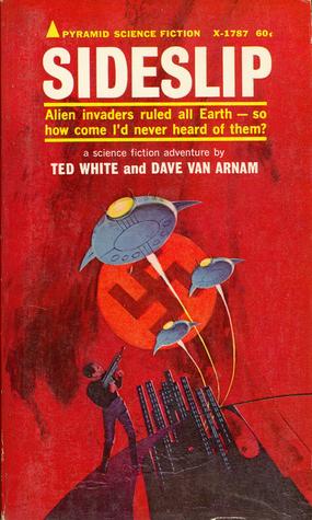 Sideslip by Ted White, Dave Van Arnam