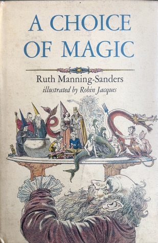 A Choice of Magic by Robin Jacques, Ruth Manning-Sanders