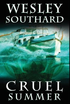 Cruel Summer by Wesley Southard