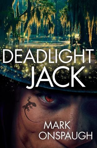 Deadlight Jack by Mark Onspaugh