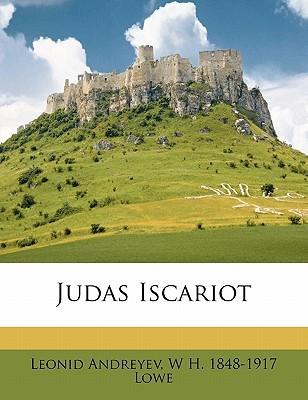 Judas Iscariot by Leonid Andreyev, W.H. Lowe