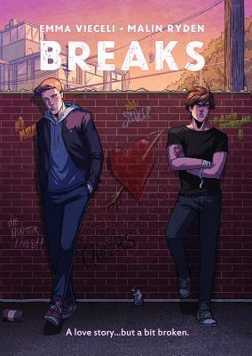 Breaks: Volume One by Malin Rydén, Emma Vieceli