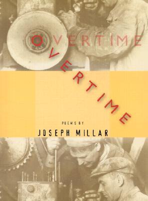 Overtime by Joseph Millar