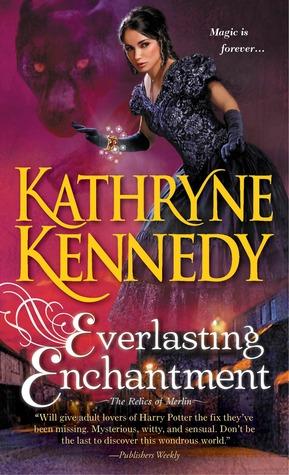 Everlasting Enchantment by Kathryne Kennedy