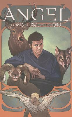 Angel, Volume 3: The Wolf, the Ram, and the Hart by David Tischman