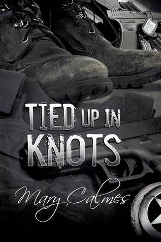 Tied Up in Knots by Mary Calmes