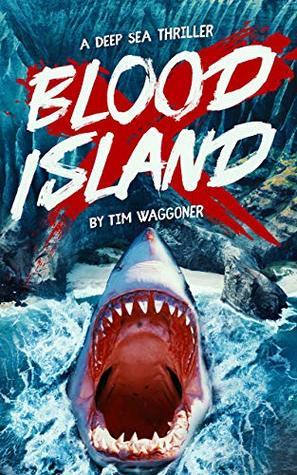 Blood Island by Tim Waggoner