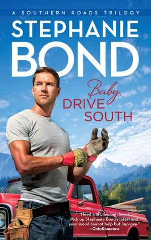 Baby, Drive South by Stephanie Bond