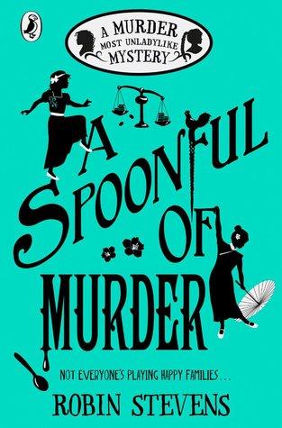 A Spoonful of Murder by Robin Stevens