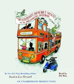 The Mysterious Benedict Society and the Prisoner's Dilemma by Trenton Lee Stewart, Del Roy