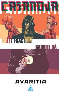 Casanova, Vol. 3: Avaritia by Gabriel Bá, Cris Peters, Matt Fraction, Dustin Harbin