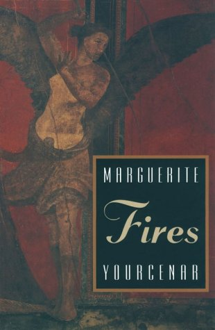 Fires by Emma Calatayud, Marguerite Yourcenar, Dori Katz