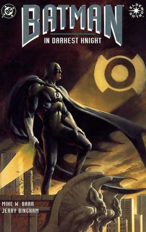 Batman: In Darkest Knight by Jerry Bingham, Pat Brosseau, Mike W. Barr
