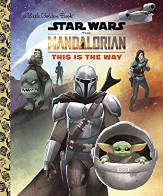 Star Wars: The Mandalorian – This is the Way by Christopher Nicholas, Shane Clester