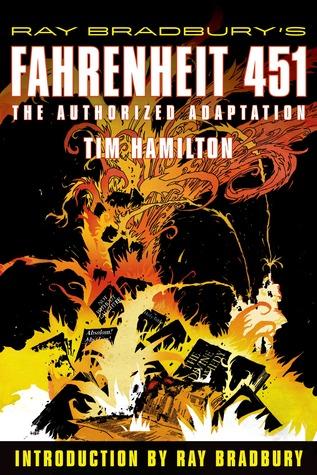 Fahrenheit 451: The Authorized Adaptation by Tim Hamilton, Ray Bradbury