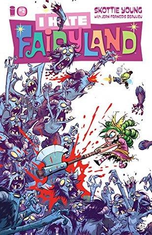 I Hate Fairyland #2 by Jean-François Beaulieu, Skottie Young