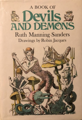 A Book of Devils and Demons by Robin Jacques, Ruth Manning-Sanders