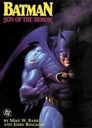 Batman: Son of the Demon by Jerry Bingham, Mike W. Barr