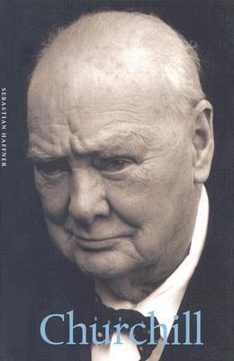 Churchill by Peter Hennessy, John Brownjohn, Sebastian Haffner