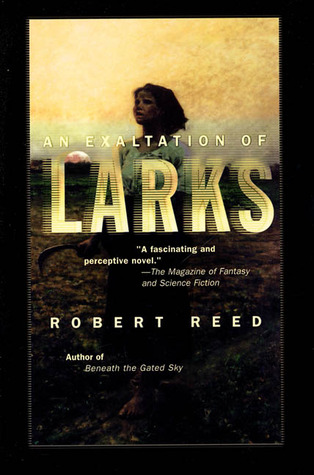 An Exaltation of Larks by Robert Reed