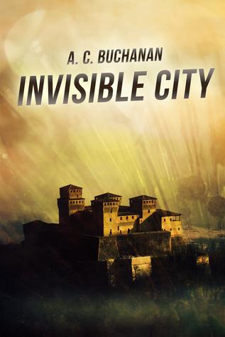 Invisible City by Andi C. Buchanan