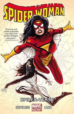 Spider-Woman, Volume 1: Spider-Verse by Dennis Hopeless, Greg Land, Travis Lanham, Jay Leisten, Frank D'Armata, Morry Hollowell