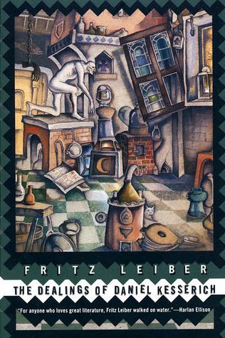 The Dealings of Daniel Kesserich by David G. Hartwell, Ann Gold, Jason Van Hollander, Fritz Leiber