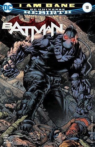 Batman #18 by Tom King, Jordie Bellaire, Danny Miki, David Finch