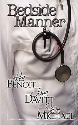 Bedside Manner by Jane Davitt, Sean Michael, Lee Benoit, B.A. Tortuga