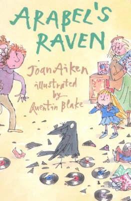 Arabel's Raven by Joan Aiken, Quentin Blake