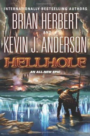 Hellhole by Brian Herbert, Kevin J. Anderson