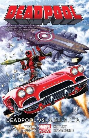 Deadpool, Volume 4: Deadpool vs. S.H.I.E.L.D. by Scott Koblish, Brian Posehn, Tom Scioli, Mike Hawthorne, Gerry Duggan