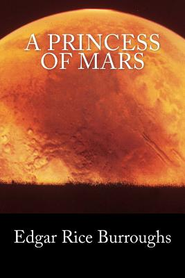 A Princess of Mars (Summit Classic Collector Editions) by Edgar Rice Burroughs