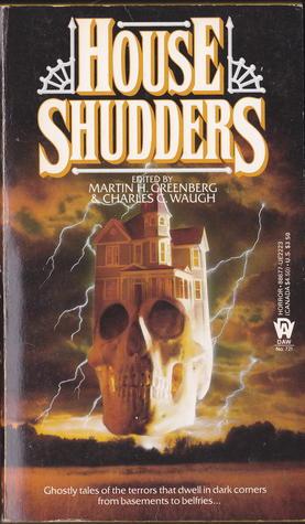 House Shudders by Martin Harry Greenberg, Charles G. Waugh