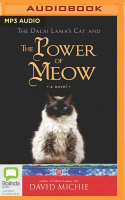 The Dalai Lama's Cat and the Power of Meow by David Michie