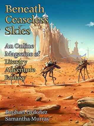 Beneath Ceaseless Skies Issue #205 by Samantha Murray, Raphael Ordoñez, Scott H. Andrews